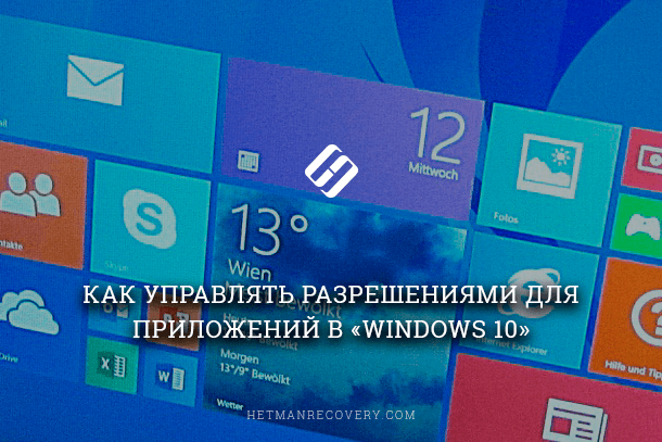 how-to-manage-permissions-for-applications-in-windows-10.png